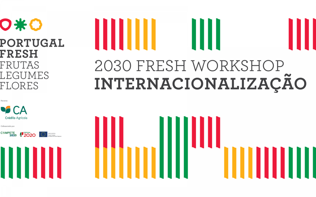 2030 FRESH WORKSHOP – INTERNACIONALIZAÇÃO